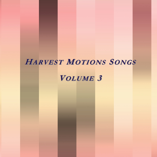 Harvest Motions - Vol 3