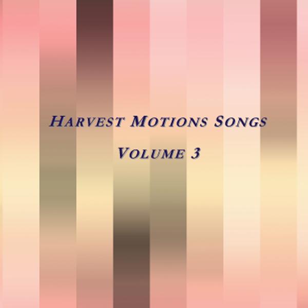 Harvest Motions - Vol 3